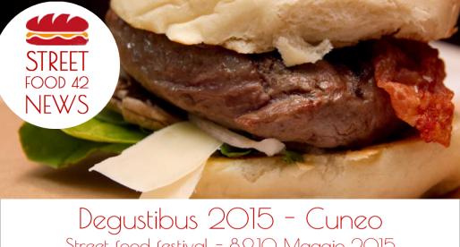 Degustibus 2015 a Cuneo, street food festival 8-10 Mag 2015