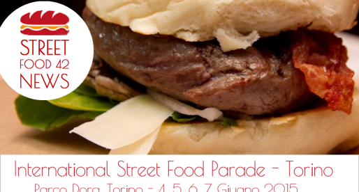 International Street Food Parade Torino – 4,5,6,7 Giu 2015