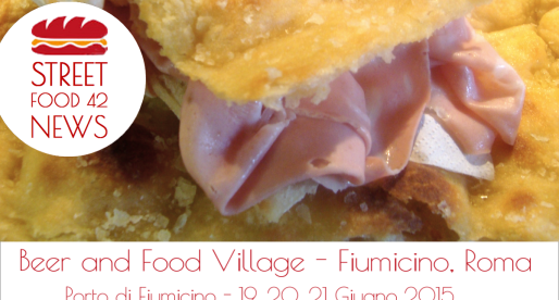 Beer and Food Village – Fiumicino, Roma – 19, 20, 21 giu 2015