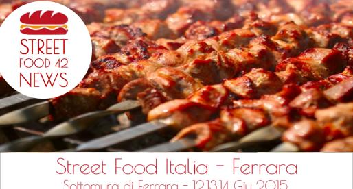 Street food Ferrara – 12,13,14 Giu 2015
