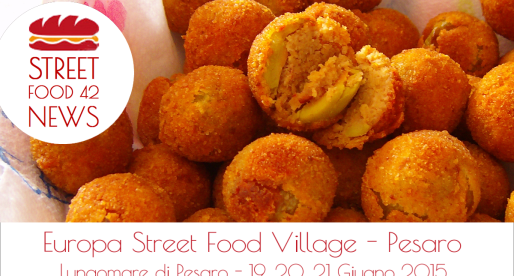 Europa Street Food Festival a Pesaro, 19-21 Giu 2015