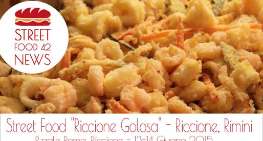 "Street food ""Riccione Golosa"" a Riccione, Rimini – 13-14 Giu 2015"