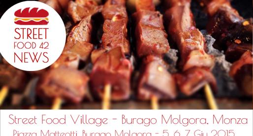 Street Food Village a Burago Molgora, Monza – 5, 6, 7 Giugno 2015