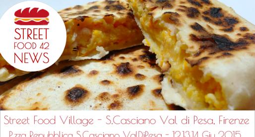 Street food Village a San Casciano Val di Pesa, Firenze – 12, 13, 14 Giu 2015