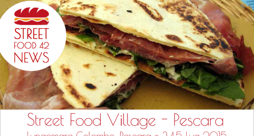 Street Food Village a Pescara: 3,4,5 Luglio 2015