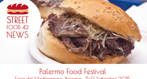 Palermo Food Festival, Street food festival – 5 – 13 Settembre 2015