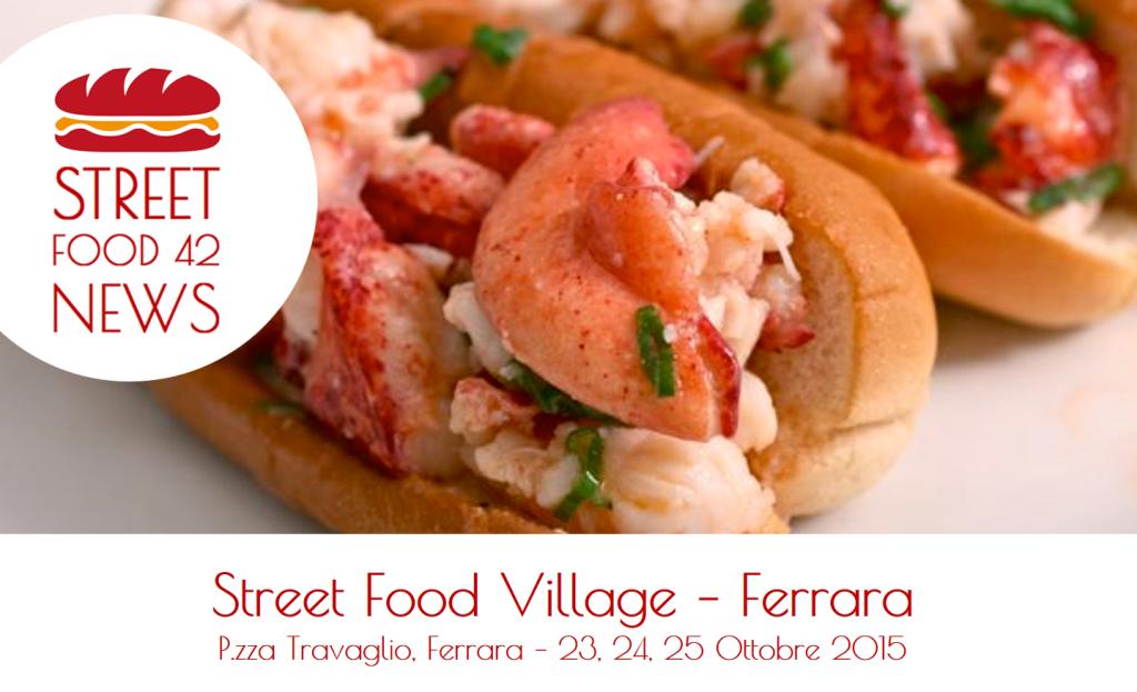 Street food Ferrara - Street Food Village - 23 24 25 Ottobre 2015