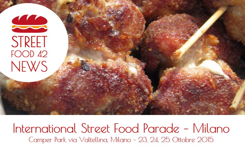 International Street Food Parade, Milano - 23 24 25 Ottobre 2015