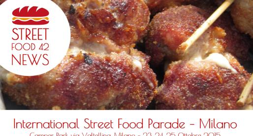 Street Food a Milano: International Street Food Parade – 23, 24, 25 Ottobre 2015
