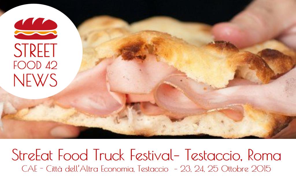 Street food Testaccio, Roma - StreEat-food truck festival - 23 24 25 ottobre 2015