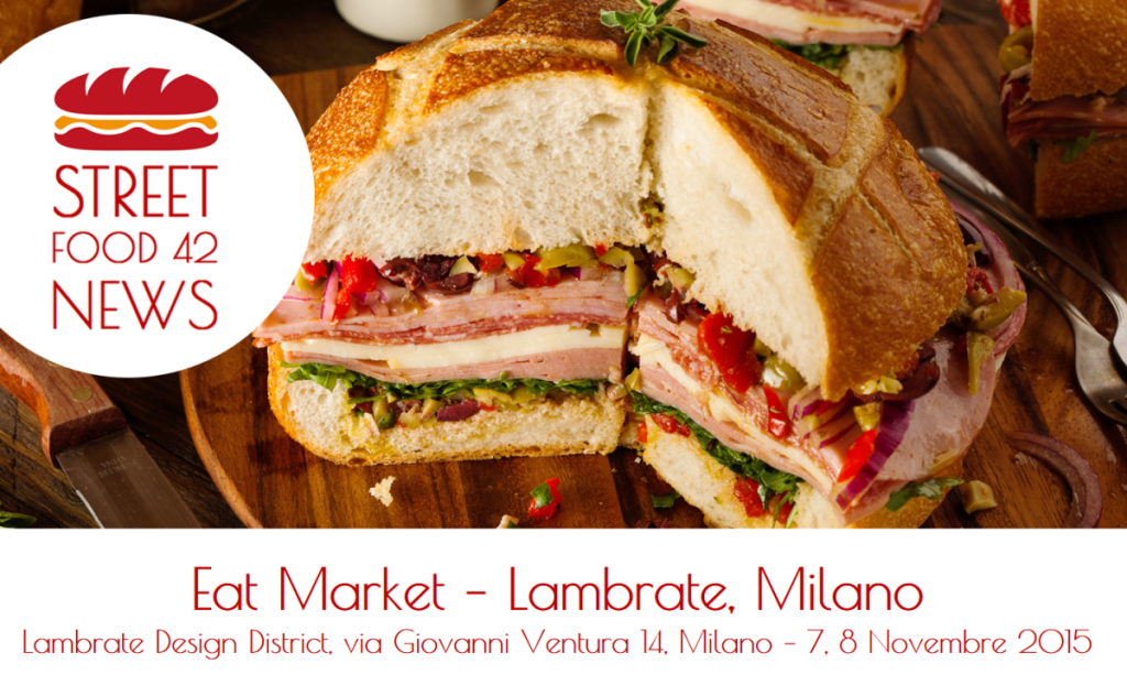 Street food Lambrate, Milano: Eat Market 7 - 8 Novembre 2015