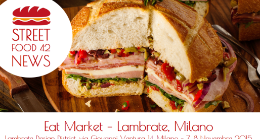Street food a Lambrate: Eat Market Milano il 7 – 8 Nov 2015