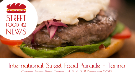 Street food a Torino: International Street Food Parade – 4, 5, 6, 7, 8 Dic 2015