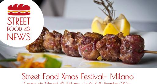 Street Food Xmas Festival a Milano – 5, 6, 7, 8 Dic 2015