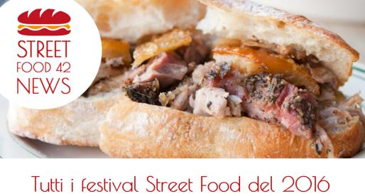Elenco di tutti i festival Street Food del 2016
