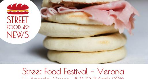 Street Food festival a Verona – 8, 9, 10, 11 Apr 2016