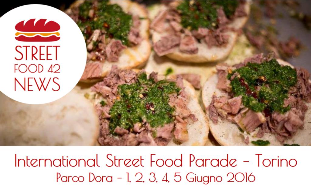 International Street Food Parade - Torino - Parco Dora - 1, 2, 3, 4, 5, Giugno 2016