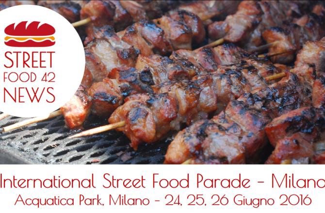 ANNULLATO : International Street Food Parade Milano – 24, 25, 26, Giu 2016