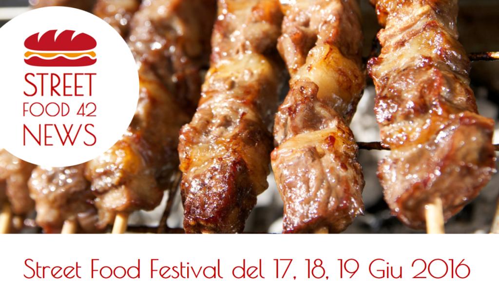 Street food festival Milano, Ancona, Varese, Riccione, Livorno, Segrate - 17 18 19 giugno 2016
