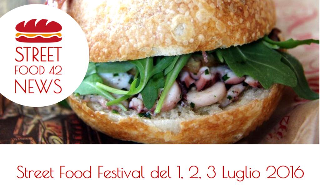 Street food- estival Monza, Gualdo Tadino (Perugia), Paderno Dugnano (Milano) - 1 2 3 Luglio 2016